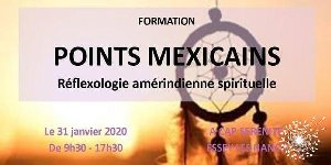 FORMATION REFLEXOLOGIE AMERINDIENNE - LES POINTS MEXICAINS